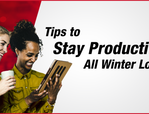 Tips to Stay Productive All Winter Long